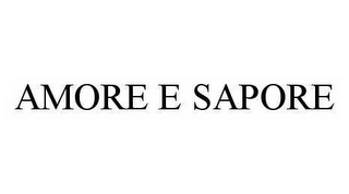 mark for AMORE E SAPORE, trademark #78124048