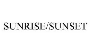 mark for SUNRISE/SUNSET, trademark #78135916