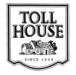 mark for TOLL HOUSE SINCE 1939, trademark #78144067