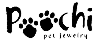 mark for POOCHI PET JEWELRY, trademark #78149593