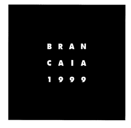 mark for BRAN CAIA 1999, trademark #78155072