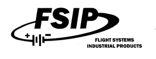 mark for FSIP. FLIGHT SYSTEMS INDUSTRIAL PRODUCTS + | -, trademark #78155109