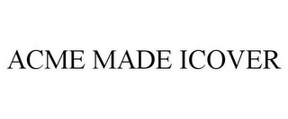 mark for ACME MADE ICOVER, trademark #78180098