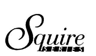 mark for SQUIRE SERIES, trademark #78181661