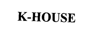 mark for K-HOUSE, trademark #78184375