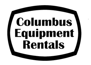 mark for COLUMBUS EQUIPMENT RENTALS, trademark #78194167