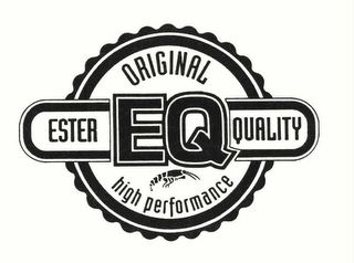mark for EQ ESTER QUALITY ORIGINAL HIGH PERFORMANCE, trademark #78248401