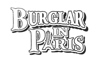 mark for BURGLAR IN PARIS, trademark #78257305