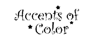 mark for ACCENTS OF COLOR, trademark #78260873