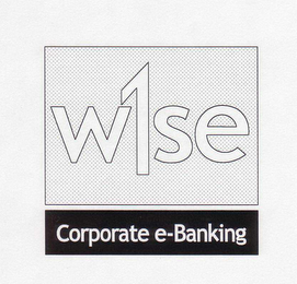 mark for W1SE CORPORATE E-BANKING, trademark #78295105