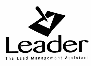 mark for LEADER, THE LEAD MANAGEMENT ASSISTANT, trademark #78311984