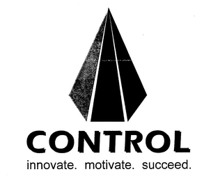 mark for CONTROL INNOVATE. MOTIVATE. SUCCEED., trademark #78315410