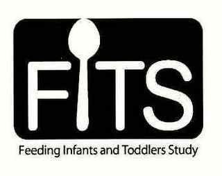 mark for FITS FEEDING INFANTS AND TODDLERS STUDY, trademark #78317272