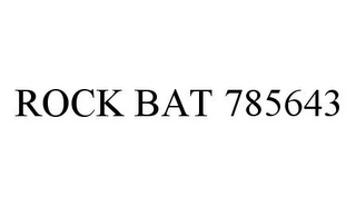 mark for ROCK BAT 785643, trademark #78323651