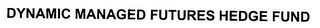 mark for DYNAMIC MANAGED FUTURES HEDGE FUND, trademark #78324095
