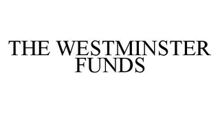 mark for THE WESTMINSTER FUNDS, trademark #78324600