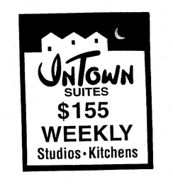 mark for INTOWN SUITES $155 WEEKLY STUDIOS · KITCHENS, trademark #78325384