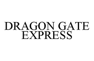 mark for DRAGON GATE EXPRESS, trademark #78327437