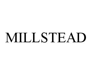 mark for MILLSTEAD, trademark #78327474