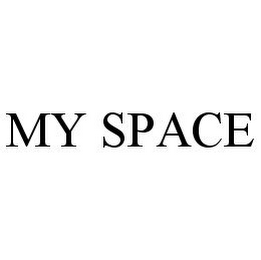 mark for MY SPACE, trademark #78332042