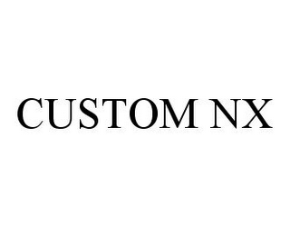 mark for CUSTOM NX, trademark #78334829