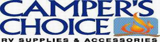 mark for CAMPER'S CHOICE RV SUPPLIES & ACCESSORIES, trademark #78337096