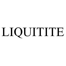 mark for LIQUITITE, trademark #78339809