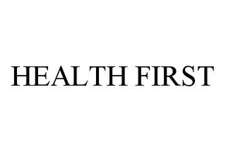 mark for HEALTH FIRST, trademark #78348393