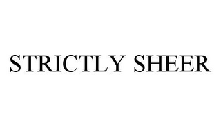 mark for STRICTLY SHEER, trademark #78348712