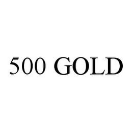 mark for 500 GOLD, trademark #78349591