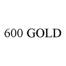 mark for 600 GOLD, trademark #78349598