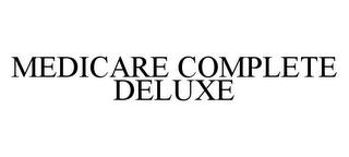 mark for MEDICARE COMPLETE DELUXE, trademark #78350194