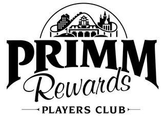 mark for PRIMM REWARDS PLAYERS CLUB, trademark #78352704
