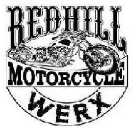 mark for REDHILL MOTORCYCLE WERX, trademark #78352769