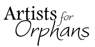 mark for ARTISTS FOR ORPHANS, trademark #78353276