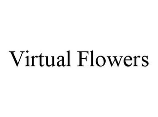 mark for VIRTUAL FLOWERS, trademark #78357133