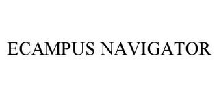 mark for ECAMPUS NAVIGATOR, trademark #78358083