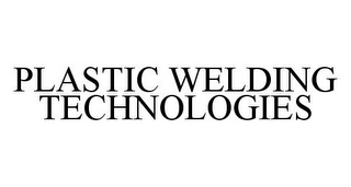 mark for PLASTIC WELDING TECHNOLOGIES, trademark #78358334