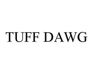 mark for TUFF DAWG, trademark #78361824