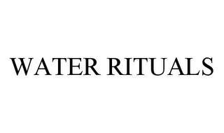 mark for WATER RITUALS, trademark #78362860