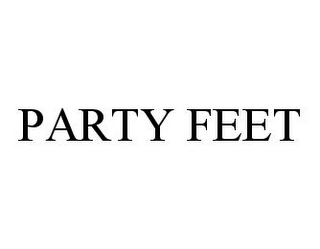 mark for PARTY FEET, trademark #78369029