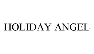 mark for HOLIDAY ANGEL, trademark #78369488