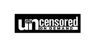 mark for IFC UNCENSORED ON DEMAND, trademark #78371076