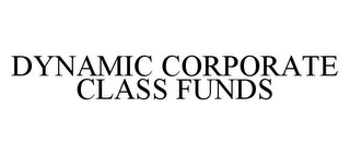 mark for DYNAMIC CORPORATE CLASS FUNDS, trademark #78372395