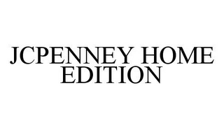 mark for JCPENNEY HOME EDITION, trademark #78374307