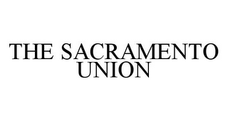 mark for THE SACRAMENTO UNION, trademark #78374492