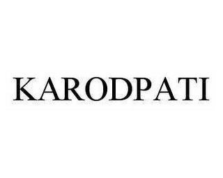 mark for KARODPATI, trademark #78376271