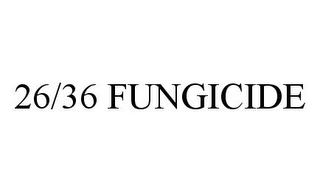 mark for 26/36 FUNGICIDE, trademark #78377087