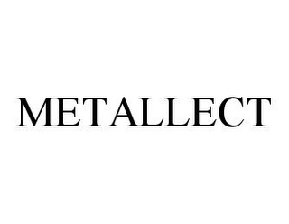 mark for METALLECT, trademark #78379501