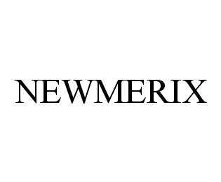 mark for NEWMERIX, trademark #78383393